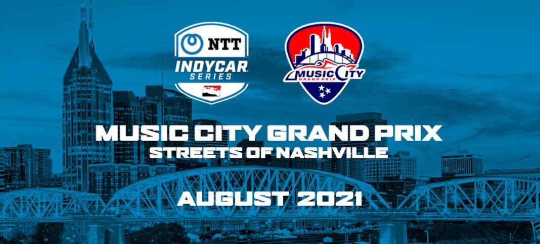 Music City Grand Prix, confirmado para el 6-8 de agosto de 2021
